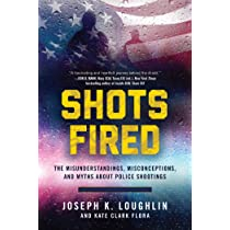 Shots Fired: The Misunderstandings, Misconceptions, and