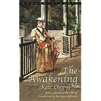 The Awakening and Selected Short Stories (Bantam Classics)