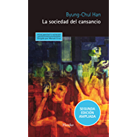 La sociedad del cansancio: Segunda edición ampliada (Pensamiento Herder nº 0) (Spanish Edition)
