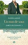 Un mot de vous: Darcy Gentleman, T3