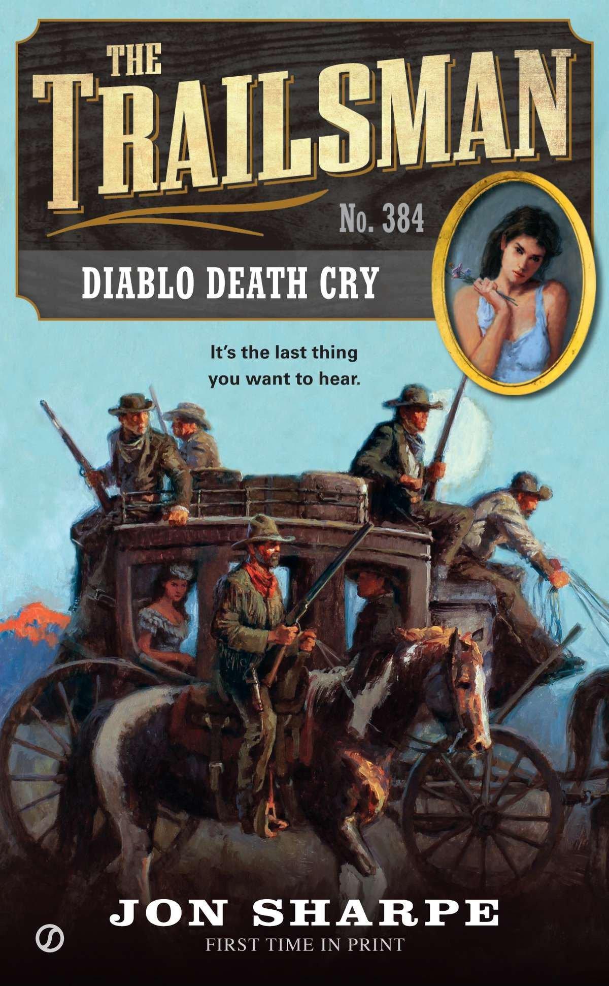 Download The Trailsman #384: Diablo Death Cry pdf epub