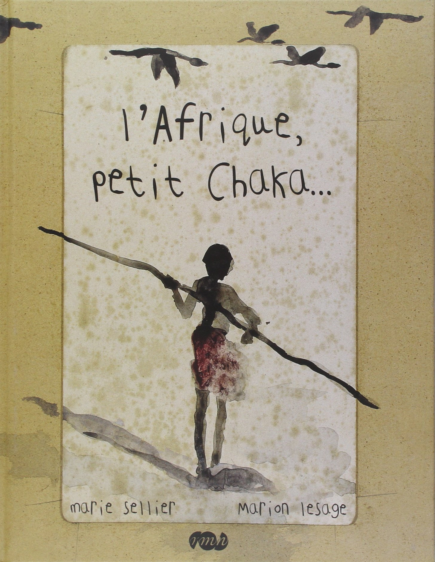 L'Afrique, petit Chaka