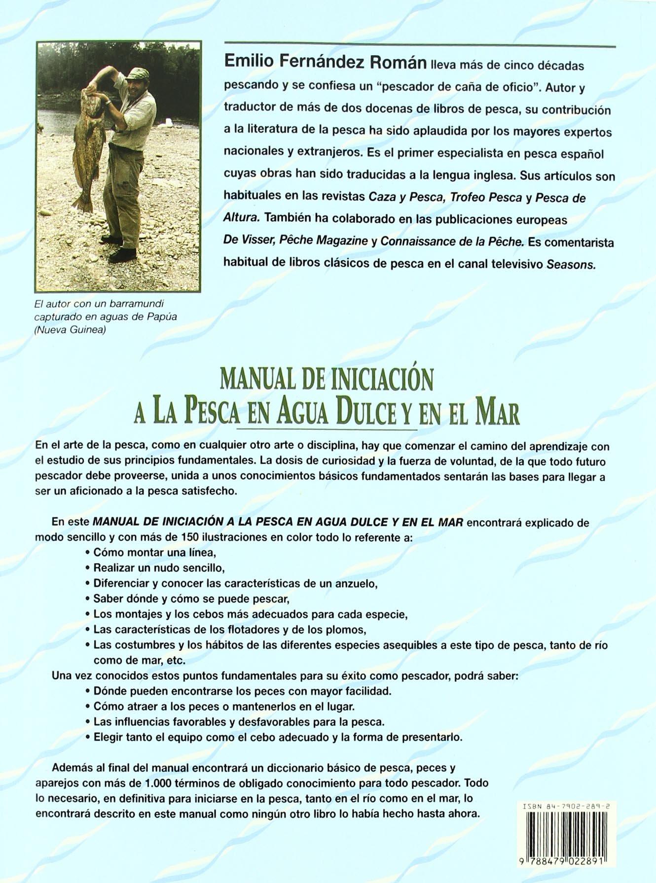 Manual de Iniciación a Pesca En Agua Dulce y Mar: Amazon.es: Emilio ...