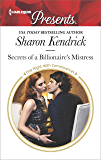 Secrets of a Billionaire's Mistress: A Billionaire Romance (One Night With Consequences)