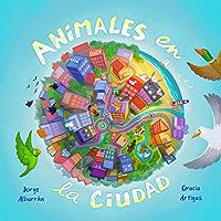Animales en la Ciudad (Spanish Edition)