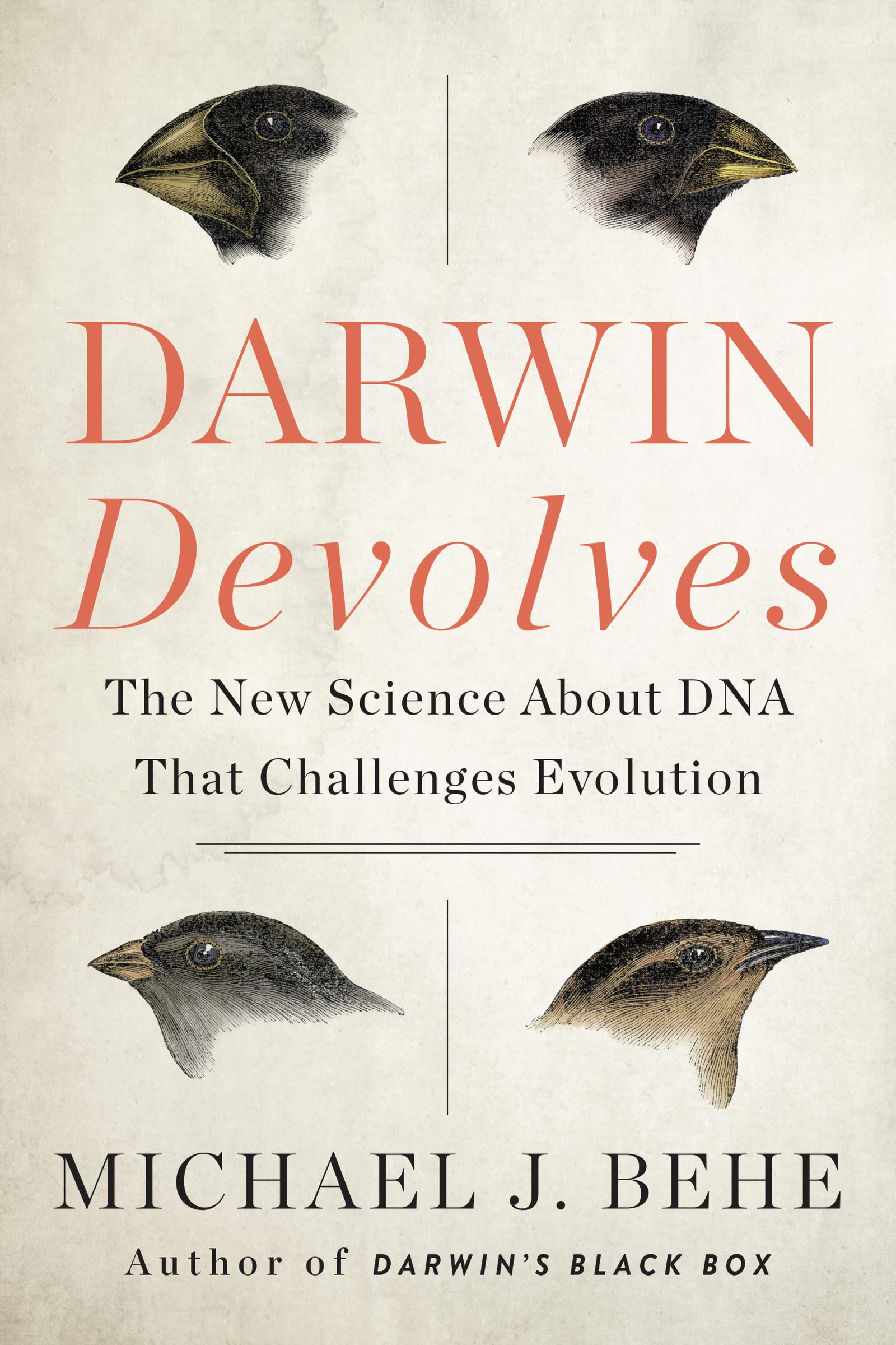 Darwin Devolves  The New Science About DNA That Challenges Evolution
