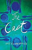 The Cast: A Novel