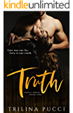 Truth: Sinful Standalone (A Sinful Series)