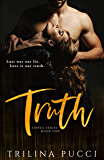Truth: A Sinful Series, Book One