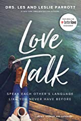 Love Talk: Speak Each Other's Language Like You Never Have Before Kindle Edition