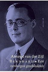 Bernhard. Een verborgen geschiedenis. Hardcover
