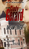 Dream Lover (A Classic Cindy Gerard Romance)