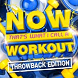 NOW That's What I Call A Workout Throwback Edition