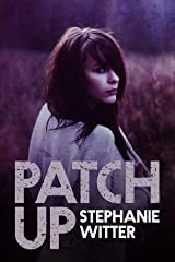 Patch Up Kindle Edition