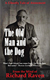 The Old Man and the Dog