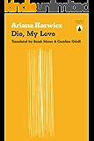 Die, My Love (English Edition)