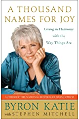 A Thousand Names for Joy: Living in Harmony with the Way Things Are Paperback