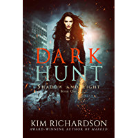 Dark Hunt (Shadow and Light Book 1) (English Edition)
