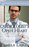 The Cardiologist's Open Heart (Medical Romance Book 1)