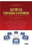 Gestão da Educação a Distância. Comunicação, Desafios e Estratégias