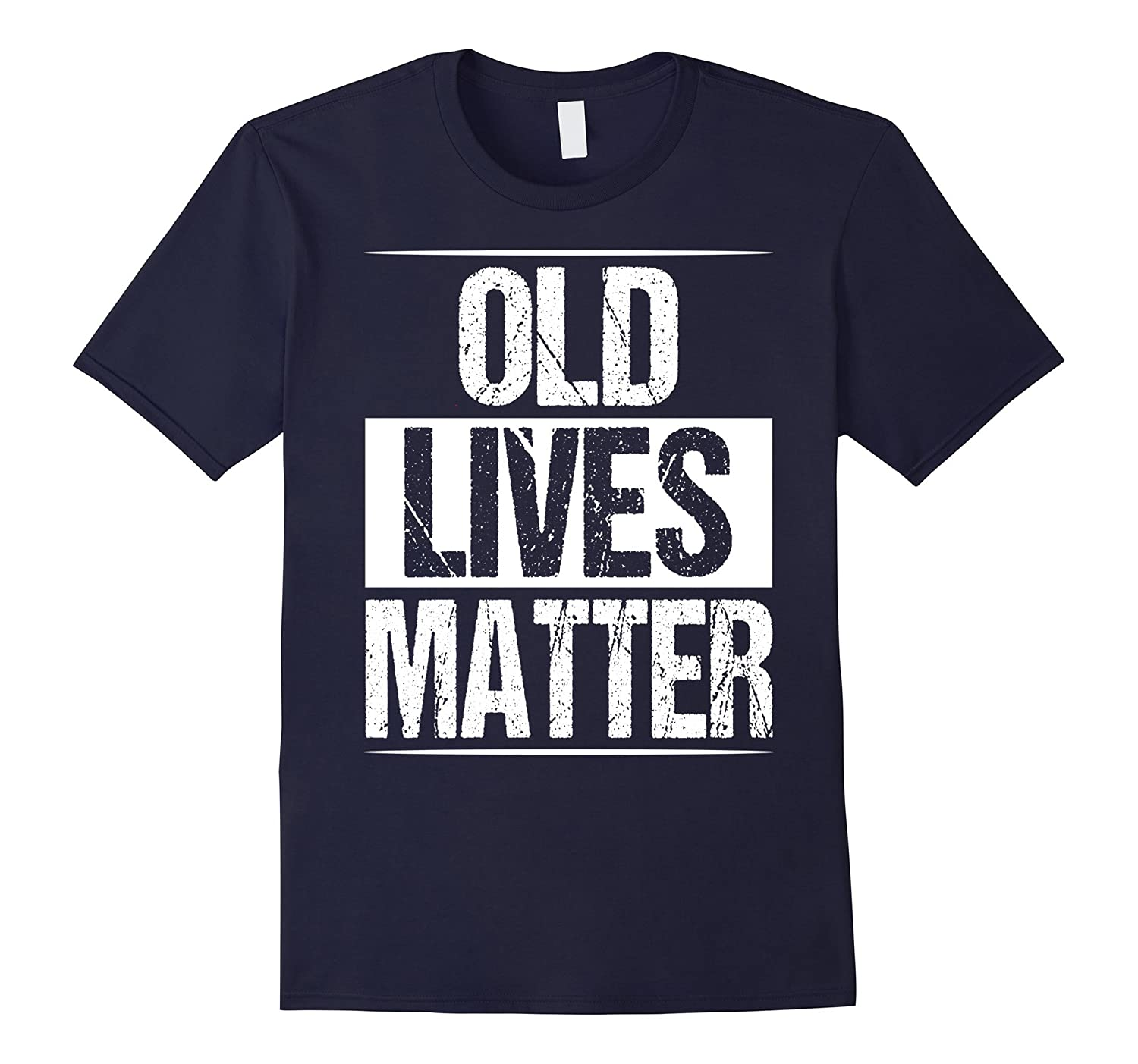 Old Lives Matter Shirt Men Women Elderly Senior Grandpa Gift-ah my shirt one gift