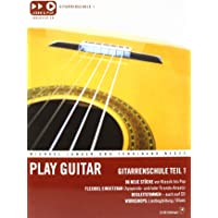 Play Guitar: Gitarrenschule Teil 1 (incl. CD)