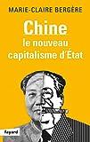 CHINE : LE NOUVEAU CAPITALISME D'ÉTAT