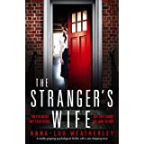 The Stranger's Wife: A totally gripping psychological thriller with a jaw-dropping twist (Detective Dan Riley Book 3)