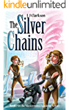 The Silver Chains - Book 2 in the Mastermind Academy Series
