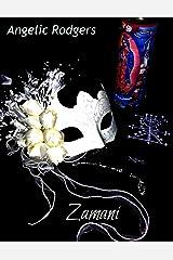 Zamani (The Olivia Chronicles Book 3) Kindle Edition