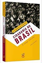 Cidadania no Brasil: O longo caminho Capa comum