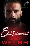 SubDominant: Gay Werewolf Shifter Romance (Isherwood Pack Book 2)
