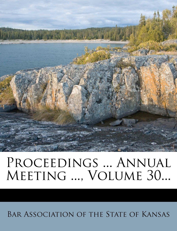 Proceedings ... Annual Meeting ..., Volume 30... pdf