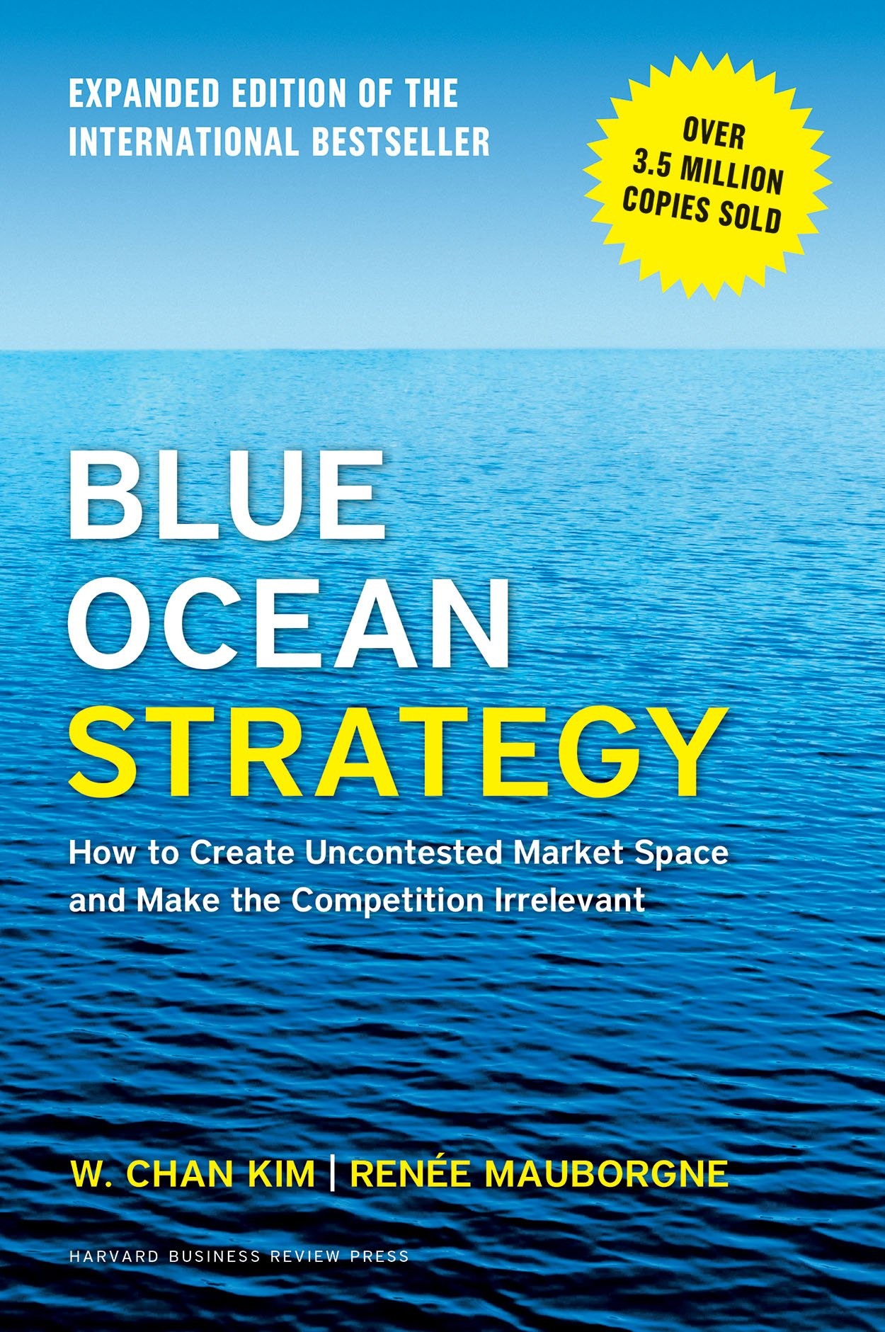 81IjbVUD%2B5L - Blue Ocean Strategy, Expanded Edition: How to Create Uncontested Market Space and Make the Competition Irrelevant