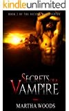 Paranormal Romance: Secrets of a Vampire (Book Two) (Second Sight 2)