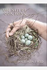 The Nest of Our Being Kindle Edition