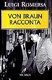 Von Braun racconta