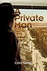 A Private Man (A Max Dexter Mystery Book 1) Kindle Edition