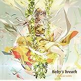 「Baby's breath」【通常盤】(TVアニメ『サクラクエスト』第2クールエンディングテーマ)