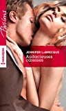 Audacieuses caresses (Passions)