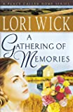 A Gathering of Memories (A Place Called Home Series)
