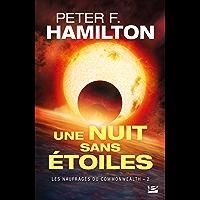 Une nuit sans étoiles: Les Naufragés du Commonwealth, T2 (French Edition)