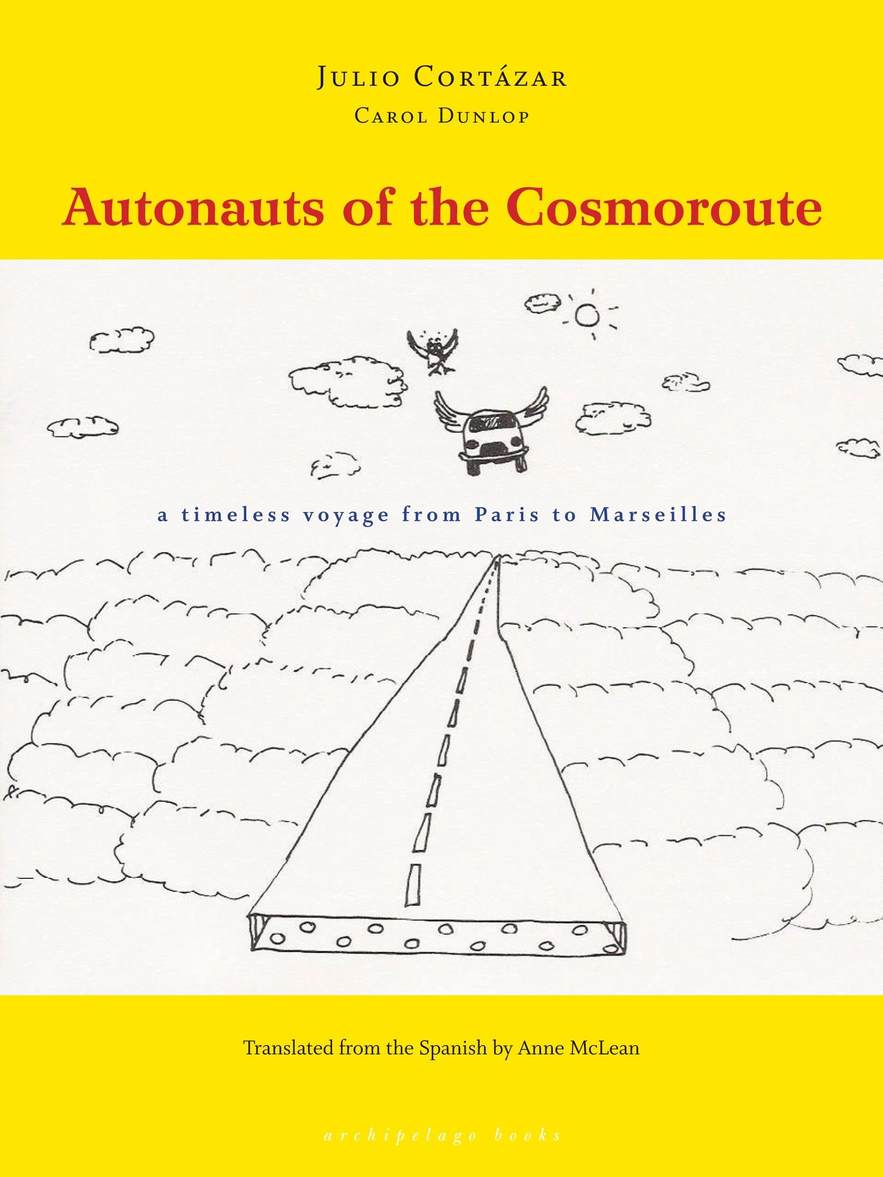 Read Online Autonauts of the Cosmoroute: A Timeless Voyage from Paris to Marseilles pdf epub