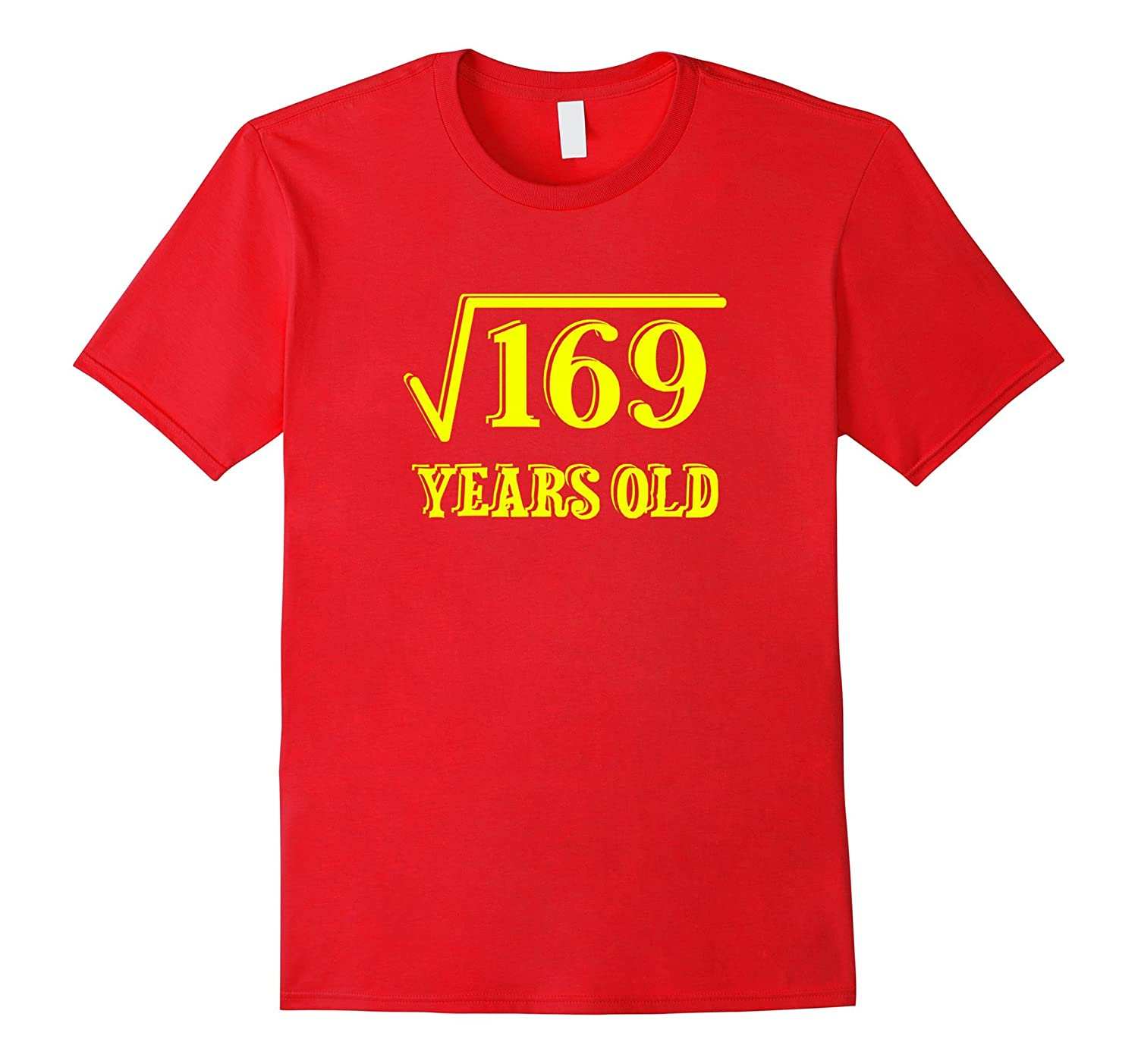 13th Birthday Special Square Root of 169 Years Old T-Shirt-Vaci
