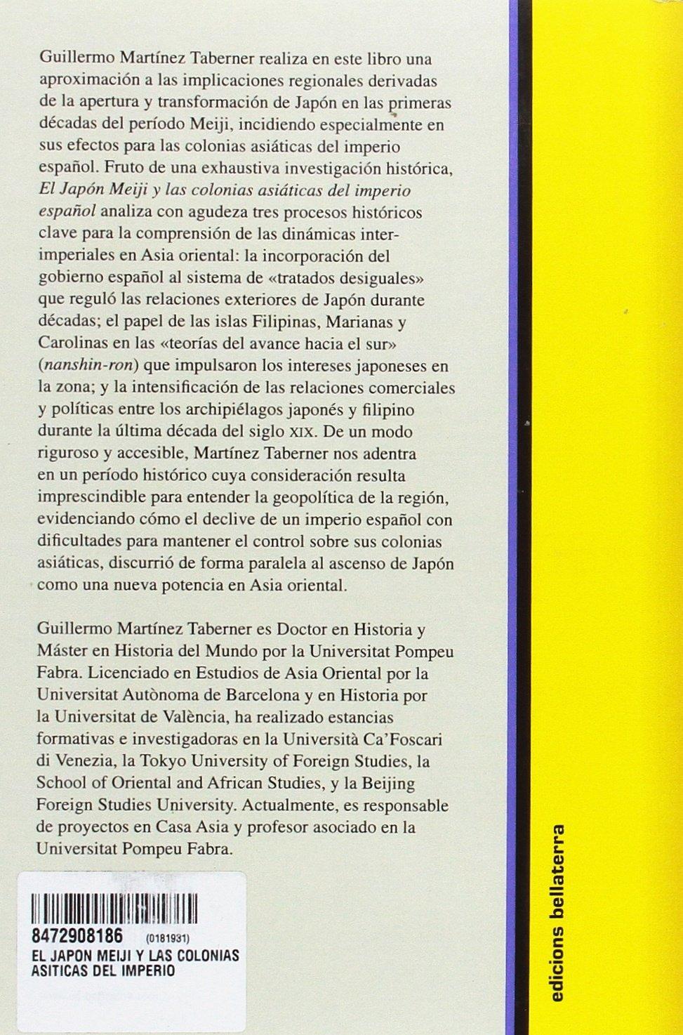 Japon Meji Y Las Colonias Asiaticas Del Imperio EspaÑol, El: Guillermo  Martinez Taberner: 9788472908185: Amazon: Books