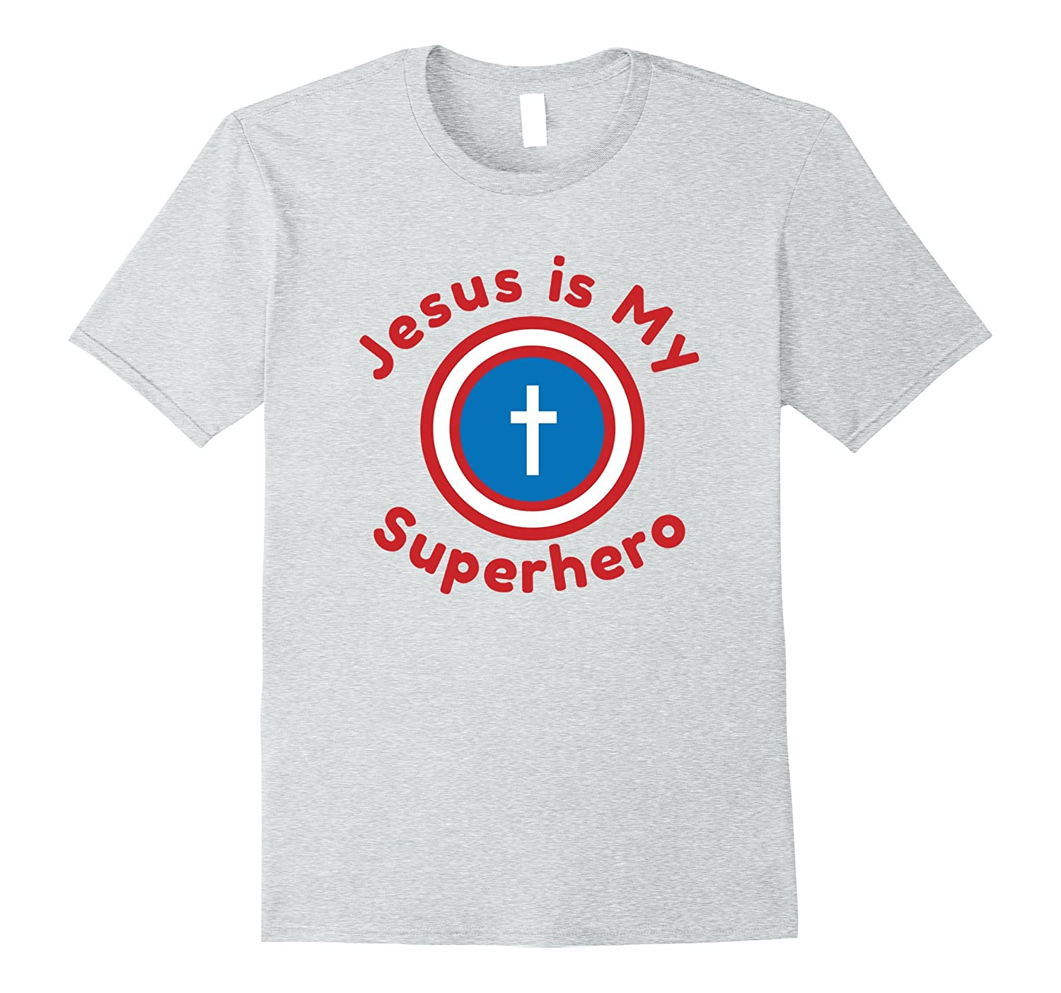 JESUS IS MY SUPERHERO T-shirt