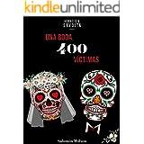 Una boda, 400 víctimas (Spanish Edition)