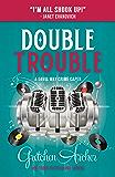 Double Trouble (A Davis Way Crime Caper Book 9)