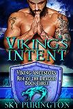 Viking's Intent (Viking Ancestors: Rise of the Dragon Book 3) (English Edition)
