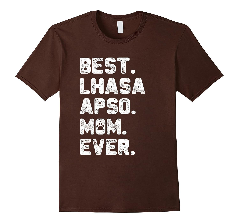 Lhasa Apso Dog Mom Shirt Best Dog Mom Tee-TJ